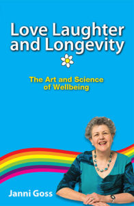 Love Laughter and Longevity - a book by Janni Goss